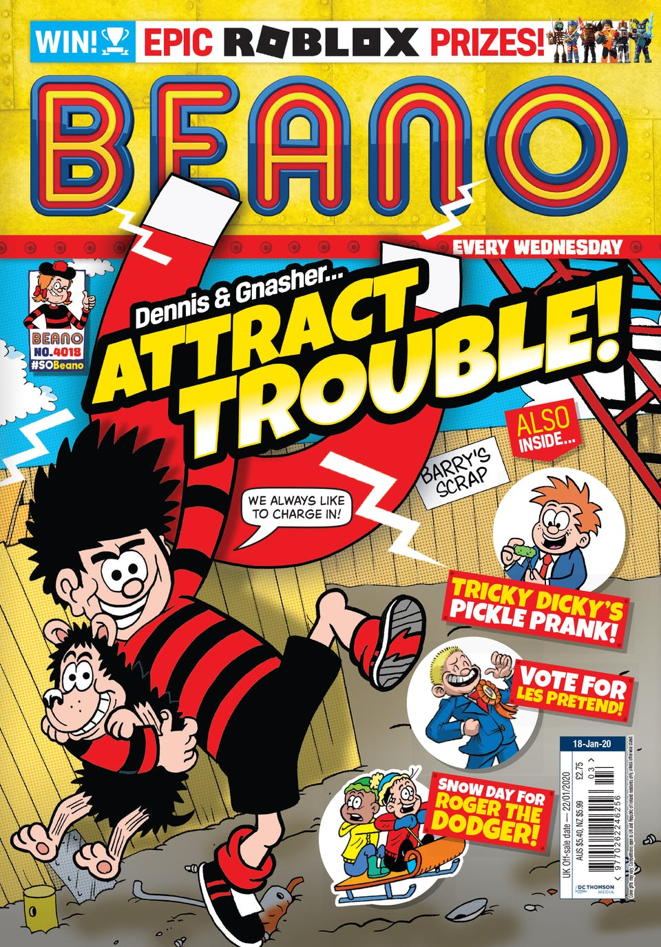 Inside Beano 4018 - Dennis and Gnasher... Attract Trouble