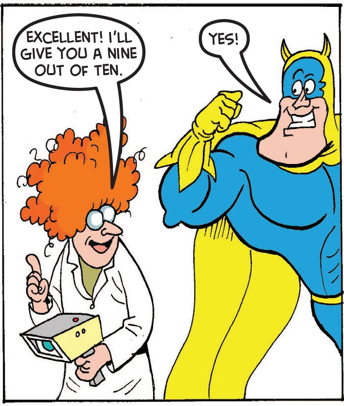 The scientist gives Bananaman his score