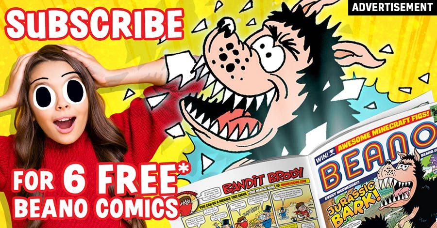 Subscribe for 6 free Beano comics