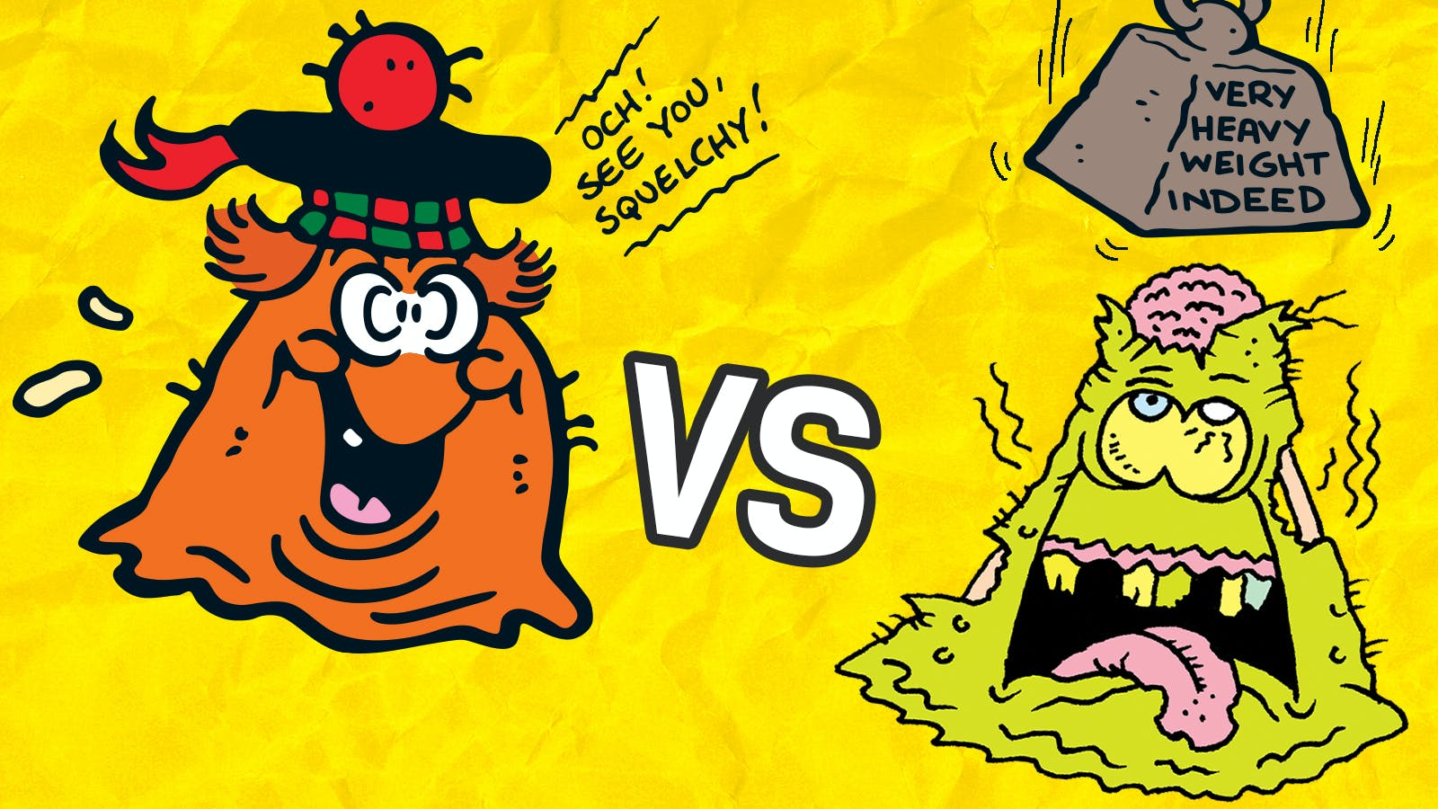 Which Squelchy would you want as your sidekick - Minx or Mishap?