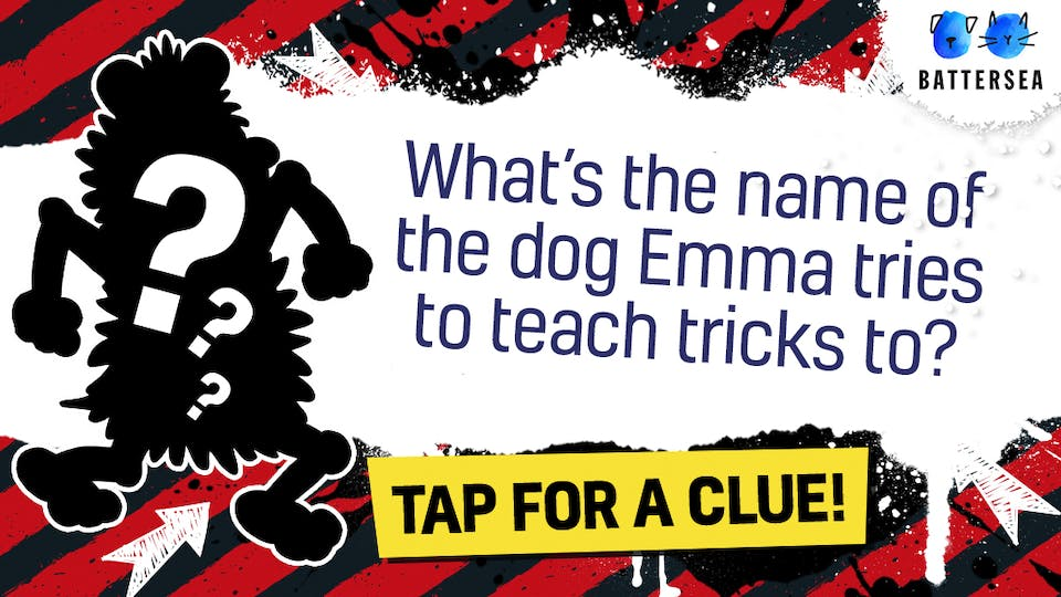 What's the name of the dog Emma tries to teach tricks to?