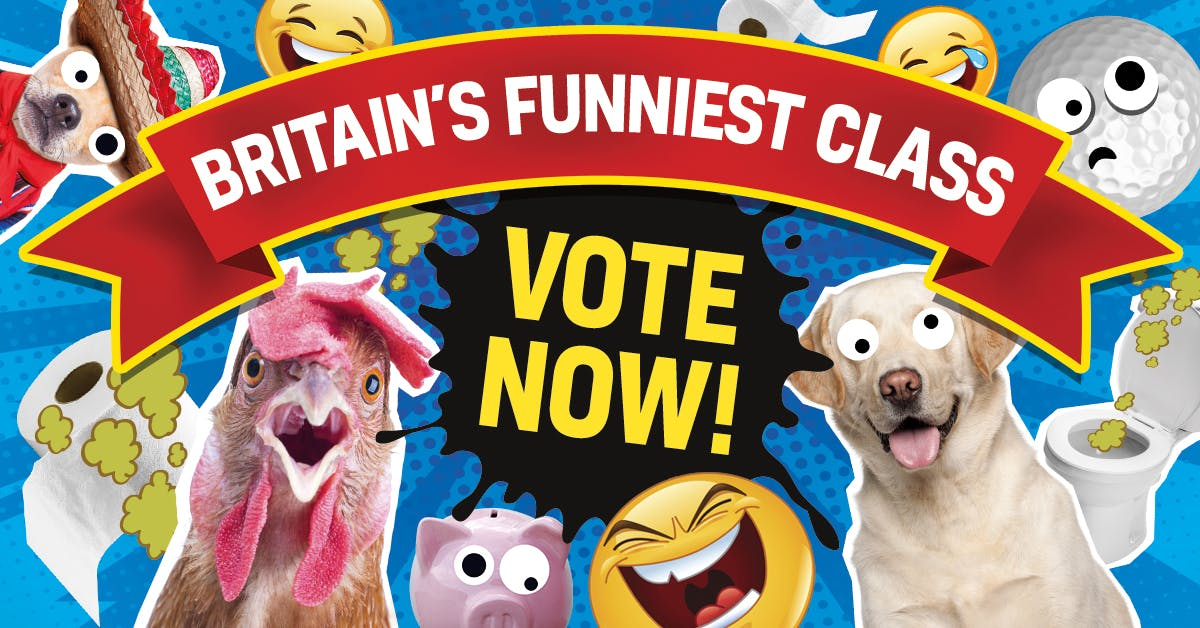 Britain's Funniest Class -VOTE NOW