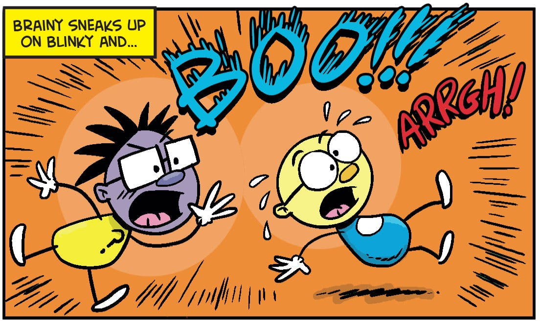 Brainy gives Blinky a scare