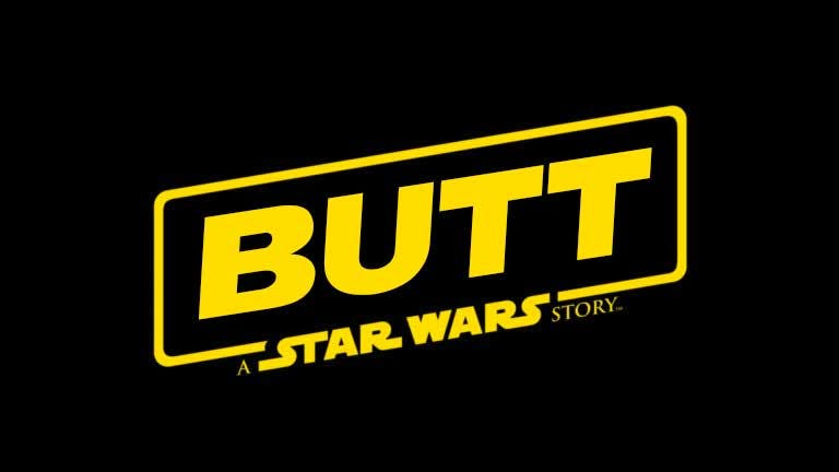 Butt: A Star Wars Story