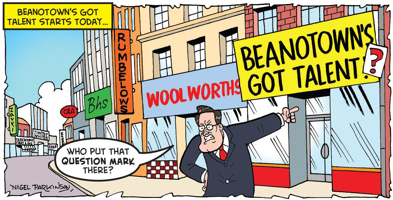 Beanotown's Got Talent?