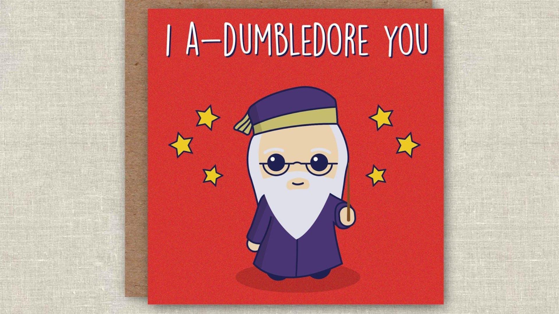 I A-Dumbledore You Valentine's Day card